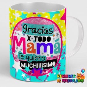 Taza Gracias X Todo Mamá
