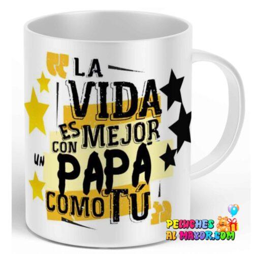"""Taza padre """" con un papá como tu"""""""